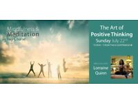 Mindfulness and meditation Day Course - the Art of Positive Thinking