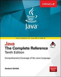 Java: The Complete Reference, Tenth Edition, by Herbert Schildt