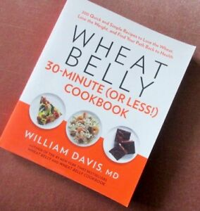 …WHEAT BELLY… 30-Minute (or less!) COOKBOOK...
