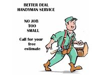 Experienced Handyman, Reliable and Professional for those SMALL JOBS!