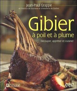 Livre de cuisine - Gibier à poil et à plume - Jean-Paul Grappe