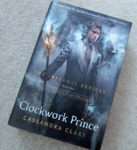 The Infernal Devices... CLOCKWORK PRINCE... Book 2