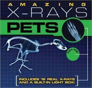 Amazing X-rays: Pets (Hardcover)