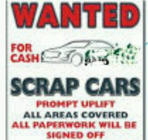 ad28b8f1a44d39 WE BUY SCRAP CARS AND VANS FOR CASH 7 DAYS