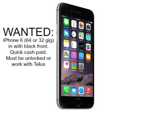 WANTED: Black iPhone6 32 or 64G for QUICK CASH