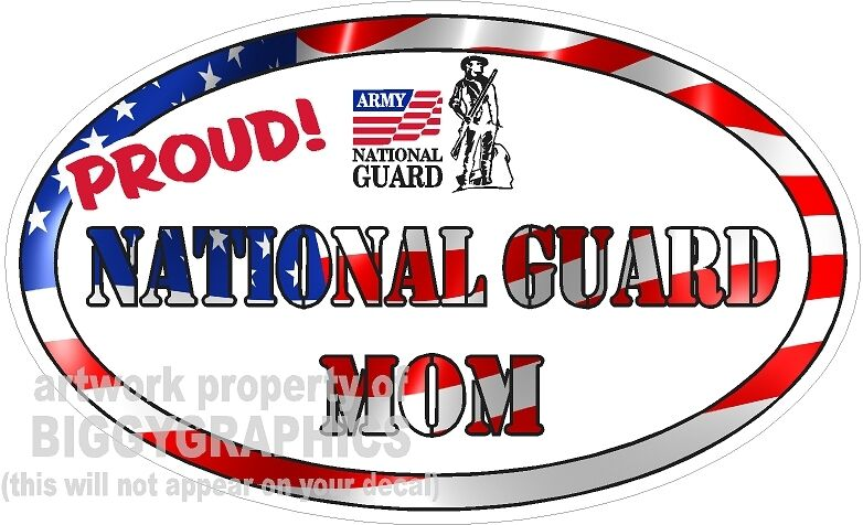 NATIONAL GUARD MOM  VINYL DECAL PROUD
