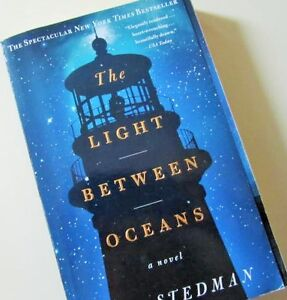 * The LIGHT BETWEEN OCEANS * by M.L. Stedman