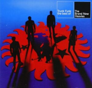 Brand New Heavies / Trunk Funk / Best of  (Greatest Hits) *NEW* CD
