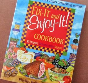 FIX-IT and ENJOY-IT! Cookbook ~ All-Purpose, Welcome-Home Recipe