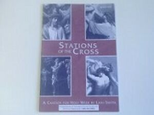 STATIONS OF THE CROSS-CANTATA FOR HOLY WEEK-SATB