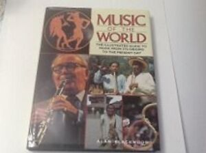 MUSIC of the WORLD: THE ILLUSTRATED GUIDE to MUSIC