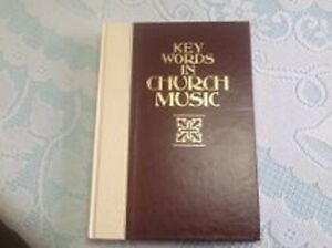 KEYWORDS IN CHURCH MUSIC