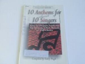 10 ANTHEMS FOR 10 SINGERS-EASY TO PREPARE