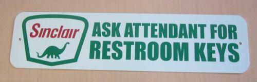 SINCLAIR ASK FOR RESTROOM KEYS SIGN GASOLINE SERVICE STATION REST ROOM MEN WOMEN