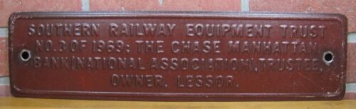 Old SOUTHERN RAILWAY Railroad Train Sign Equipment Trust Chase Manhattan Bank