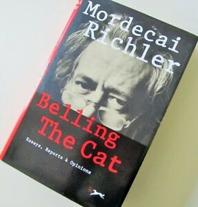 First Edition.~  Mordecai RICHLER~ BELLING THE CAT
