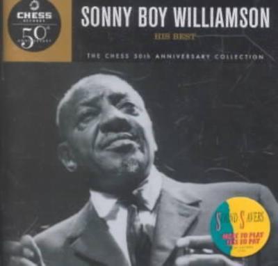 SONNY BOY WILLIAMSON II (RICE MILLER) - HIS BEST [MCA] NEW (Sonny Boy Williamson Ii His Best)