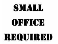 REQUIRED - Small office space required around Wellingborough area for 1 or 2 people