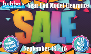2017 Model Clearance at Bubba's Tubs!