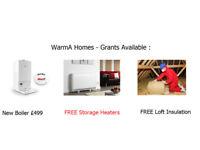 HEATING GRANTS - New Boilers £499 - FREE Storage Heaters