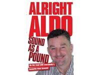 Alright Aldo: Sound as a Pound On the Road with Everybody's Favourite Irish Scouser