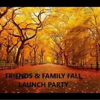 FRIENDS & FAMILY FALL LAUNCH PARTY!!!