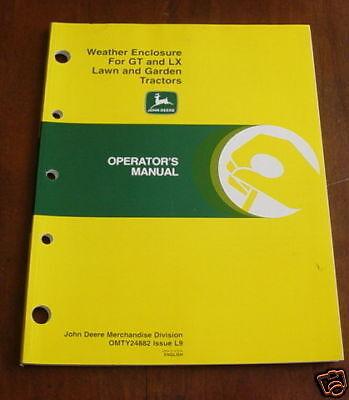 JOHN DEERE ENCLOSURE FOR GT LX L/G TRACTOR OPERATOR MANUAL