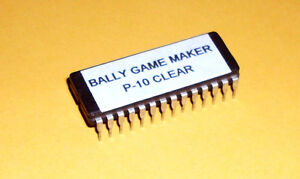 BALLY GAME MAKER Slot Machine Eprom RAM CLEAR CHIP +Ins