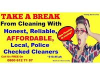 Take A Break from Cleaning...with an Honest & Reliable Cleaner - ��10.45ph