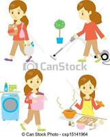 Would you like your house cleaned and supper prepared ?