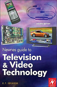 NEWNES GUIDE TO TELEVISION AND VIDEO TECHNOLOGY 4/e