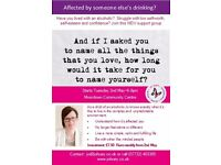 New Support Group for those affected by someone's drinking