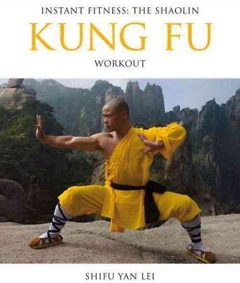 Shaolin Kung Fu Workout, Paperback by Lei, Shifu Yan; Vason, Manuel (PHT), IS...