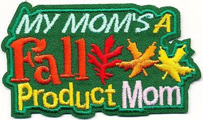 Girl Boy Cub MY MOM'S A FALL PRODUCT MOM Fun Patches Crests Badge SCOUTS GUIDES - Mommy Patch Products
