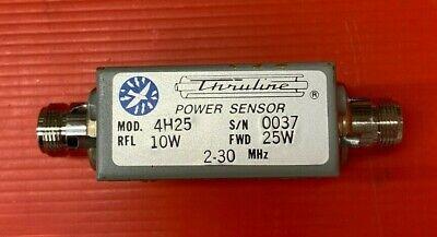 Bird Model 4h25 Thruline Power Sensor Rfl10w Fwd 25 W Freq. 2-30 Mhz New