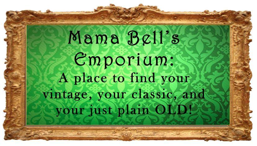 Mama Bell's Emporium