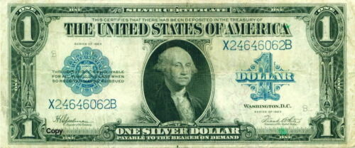 1923 $1 SILVER CERTIFICATE NOTE ~~REPRODUCTION~~