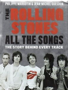 ROLLING STONES ALL THE SONGS STORY BEHIND EVERY TRACK 340 SONGS