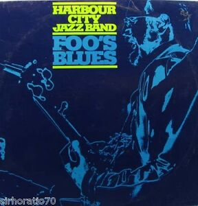 HARBOUR-CITY-JAZZ-BAND-Foos-Blues-OZ-LP-1985