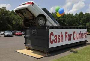 CASH FOR CLUNKERS AND JUNKERS