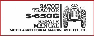 Satoh S-650g Tractor Service Technical Manual