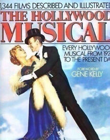The Hollywood Musical Hardback Book by Clive Hirschhorn. Collector's Item.