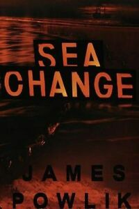 Sea Change by James Powlik (1999) ARC TPB