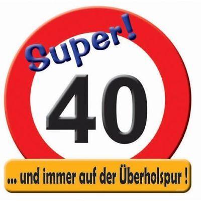 Schild Verkehrsschild Zahl 40 40. Geburtstag Deko Party 50cm Event Jubiläum (Schild Geburtstag Party)
