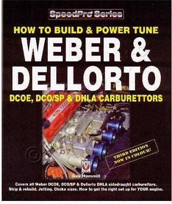 How To Build & Power Tune Weber DCOE & Dellorto DHLA   p/n powertune book