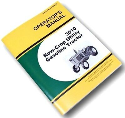 Operators Manual For John Deere 3010 Row Crop Utility Gasoline Tractor Owners