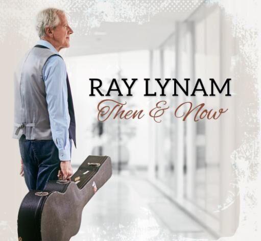 Ray Lynam - Then & Now (2016 Irish Country Music CD FREE UK P&P)