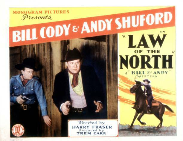Old Movie Law Of The North Lobby Card Bill Cody William L Thorne 1932