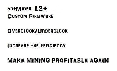 Antminer L3+ Custom Firmware NO dev fee