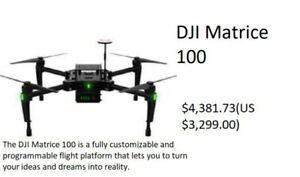 DJI MATRICE 100 DRONE  AUCTION MONDAY JUNE 25 6:30PM (BRAND NEW)